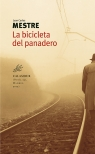 Juan Carlos Mestre, La bicicleta del panadero