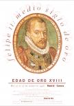 Felipe II: medio Siglo de Oro