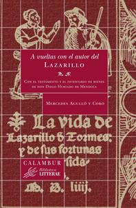 A vueltas con el autor del Lazarillo
